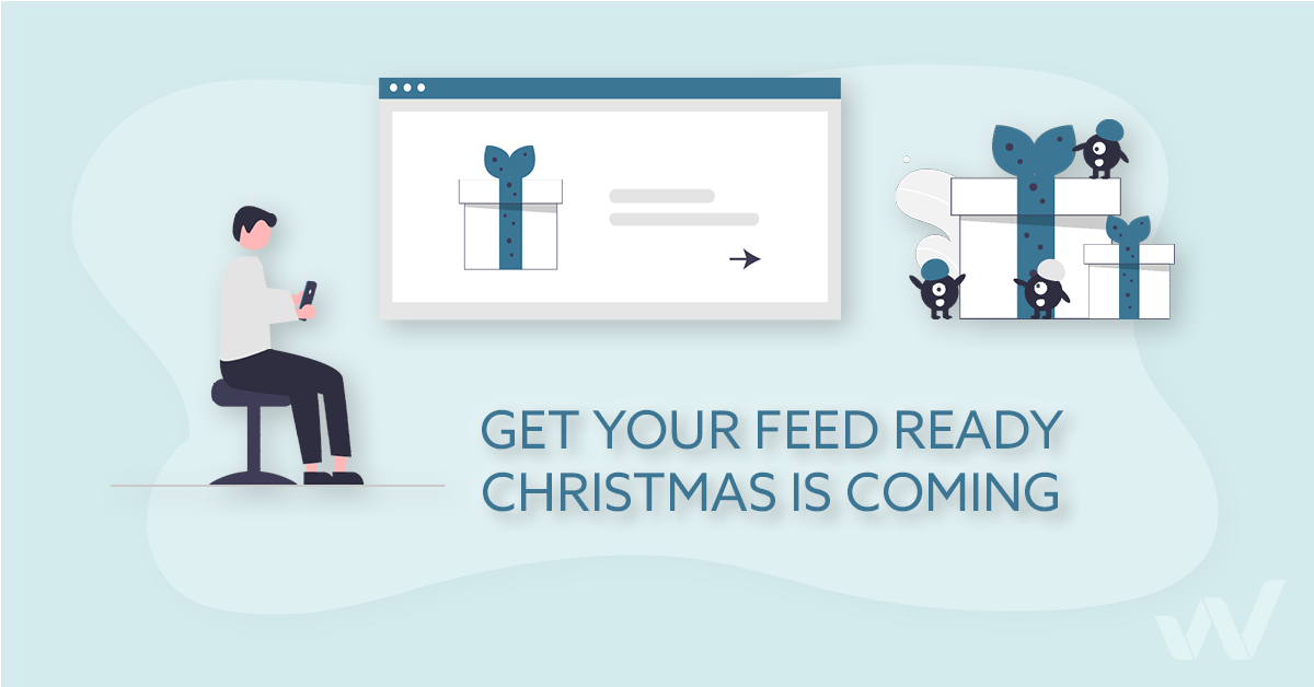 Prepare Your Product Feeds for the Holiday Season