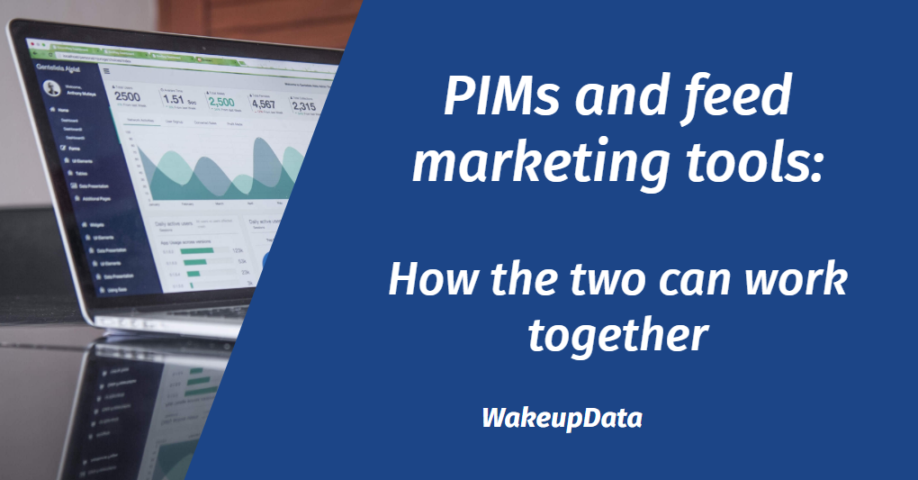 PIMs and feed marketing: How the two can work together