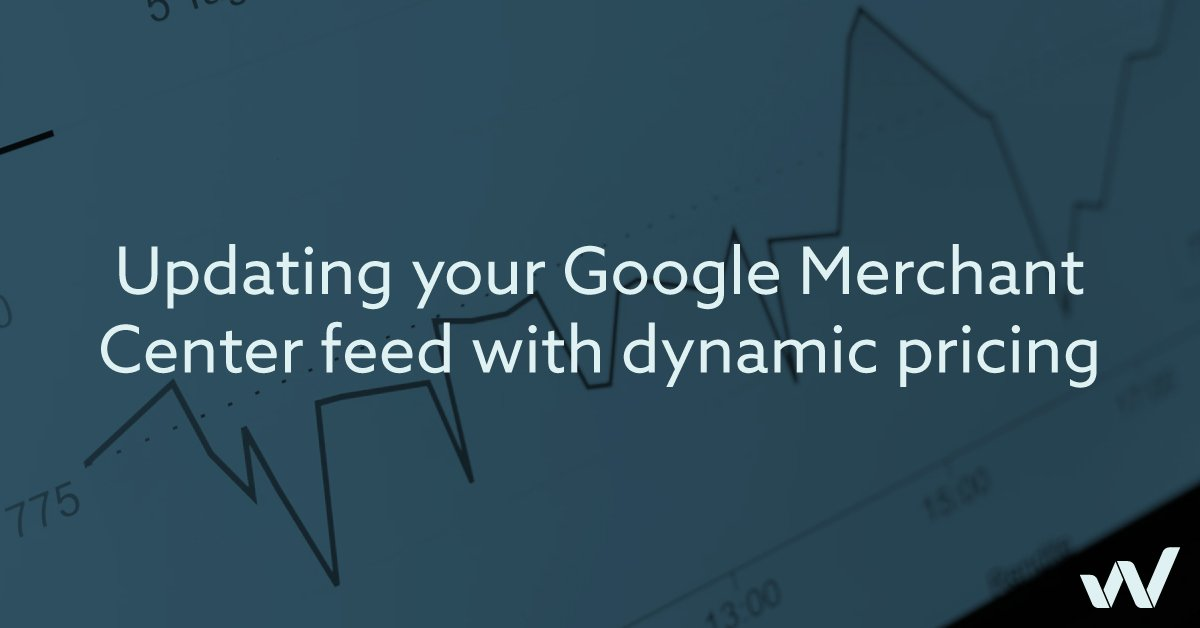 Updating your Google Merchant Center feed with dynamic pricing